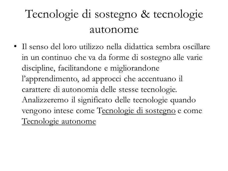 Tecnologie di sostegno & tecnologie autonome