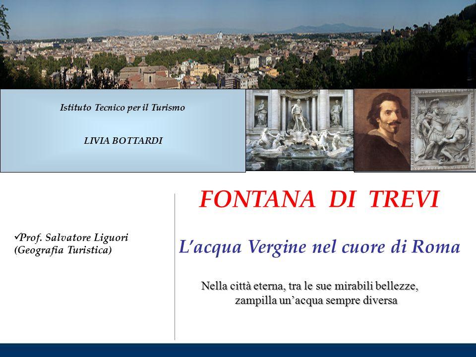 Istituto Tecnico per il Turismo L'acqua Vergine nel cuore di Roma