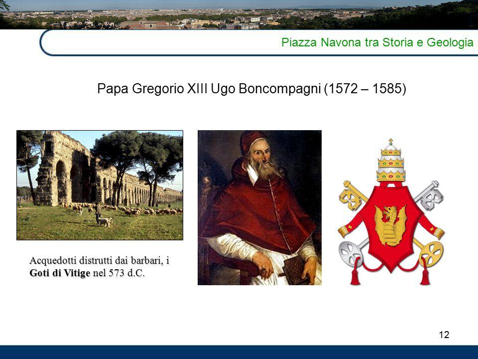 Papa Gregorio XIII Ugo Boncompagni (1572 – 1585)