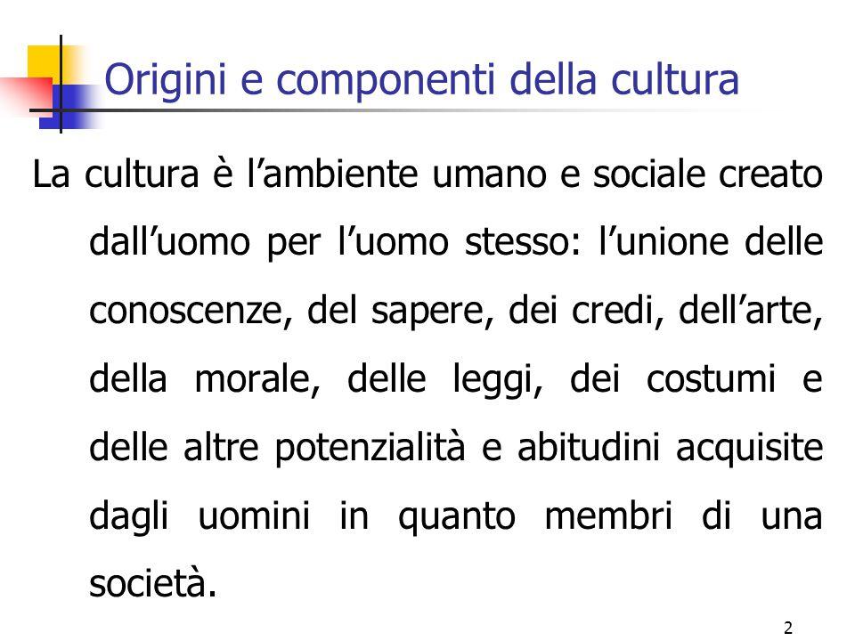 Origini e componenti della cultura