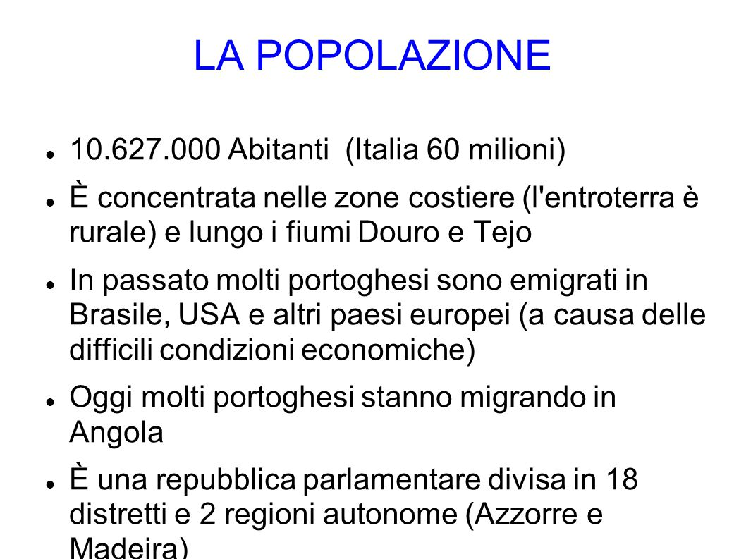 LA POPOLAZIONE 10.627.000 Abitanti (Italia 60 milioni)