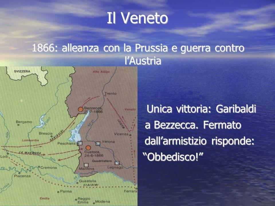 Il Veneto 1866: alleanza con la Prussia e guerra contro l'Austria