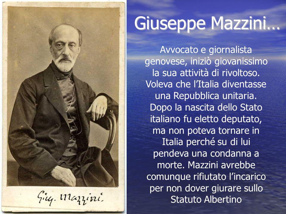 Giuseppe Mazzini…