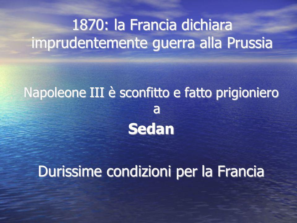 1870: la Francia dichiara imprudentemente guerra alla Prussia