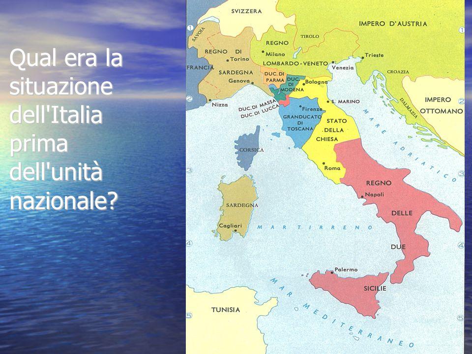 Qual era la situazione dell Italia prima dell unità nazionale
