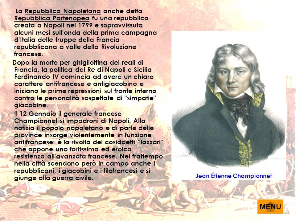 La Repubblica Napoletana anche detta Repubblica Partenopea fu una repubblica creata a Napoli nel 1799 e sopravvissuta alcuni mesi sull onda della prima campagna d Italia delle truppe della Francia repubblicana a valle della Rivoluzione francese.