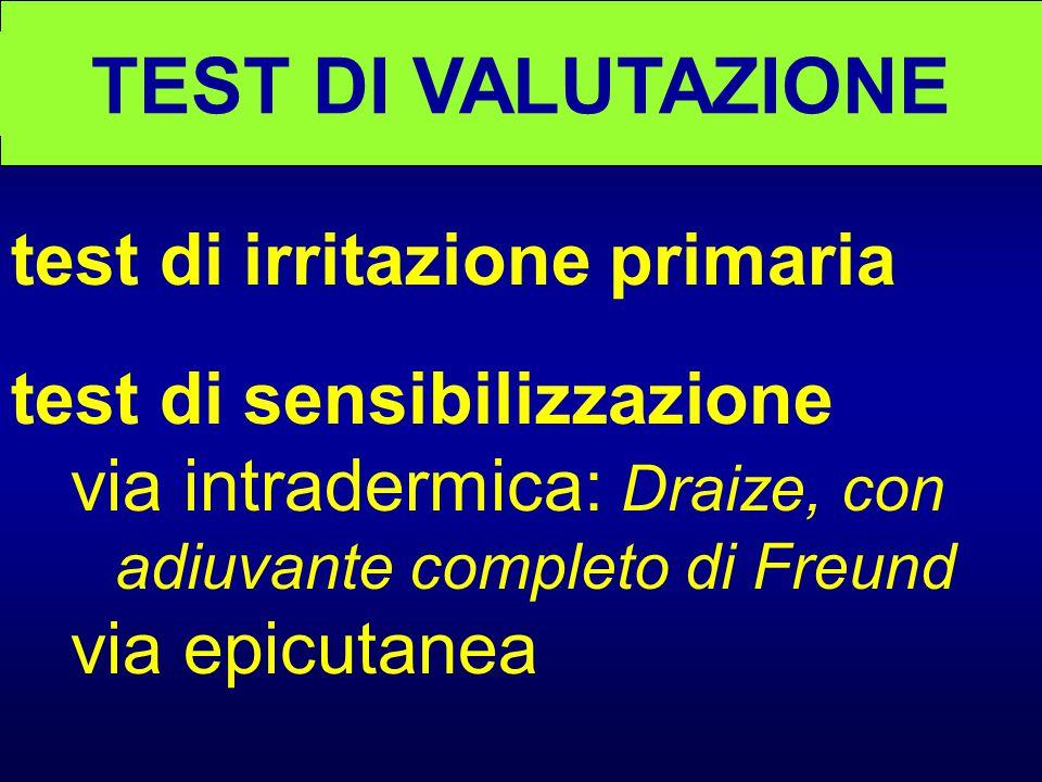 TEST DI VALUTAZIONE test di irritazione primaria