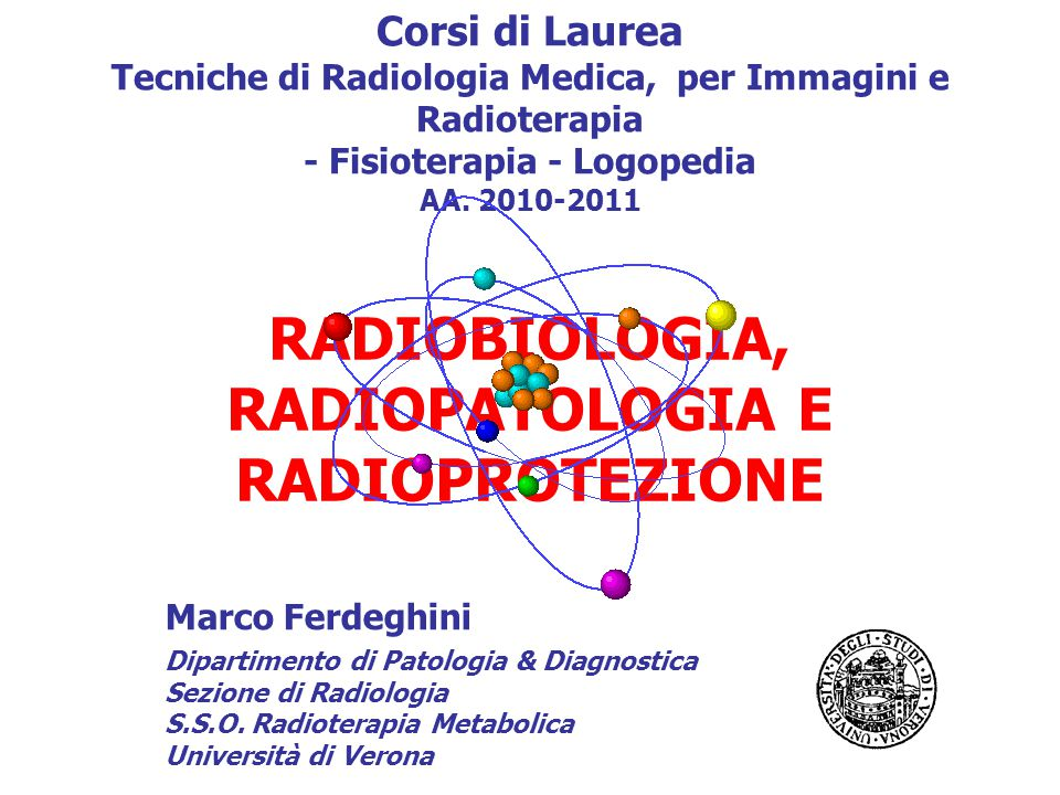 RADIOBIOLOGIA, RADIOPATOLOGIA E RADIOPROTEZIONE