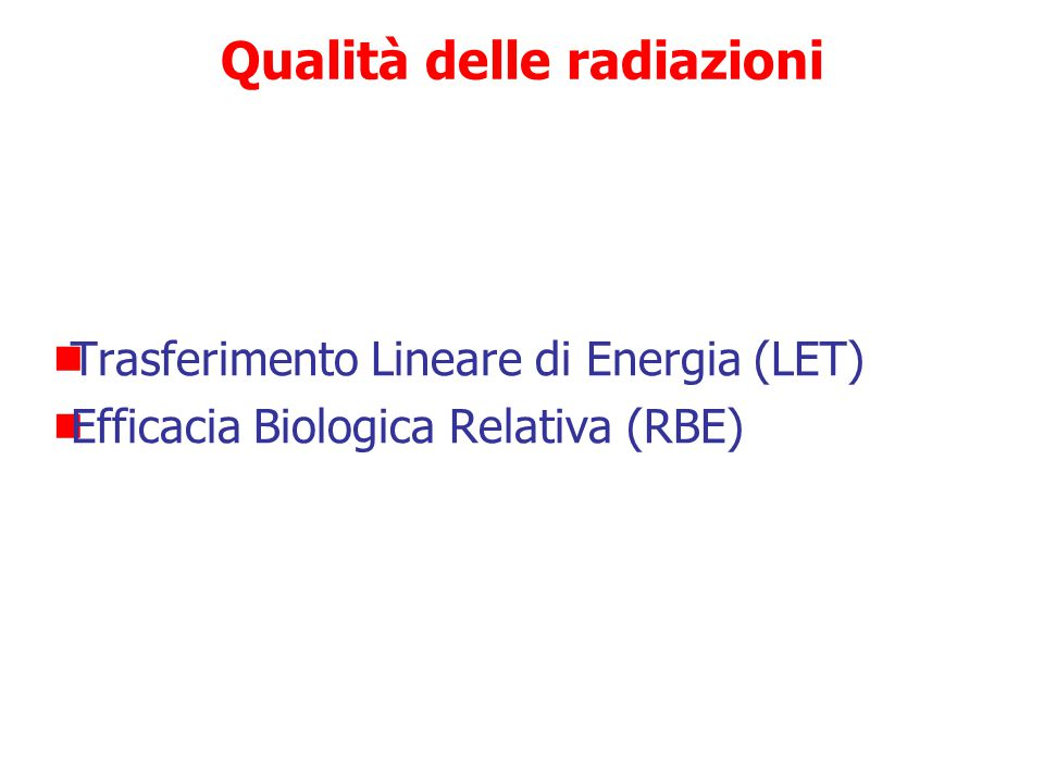 Qualità delle radiazioni