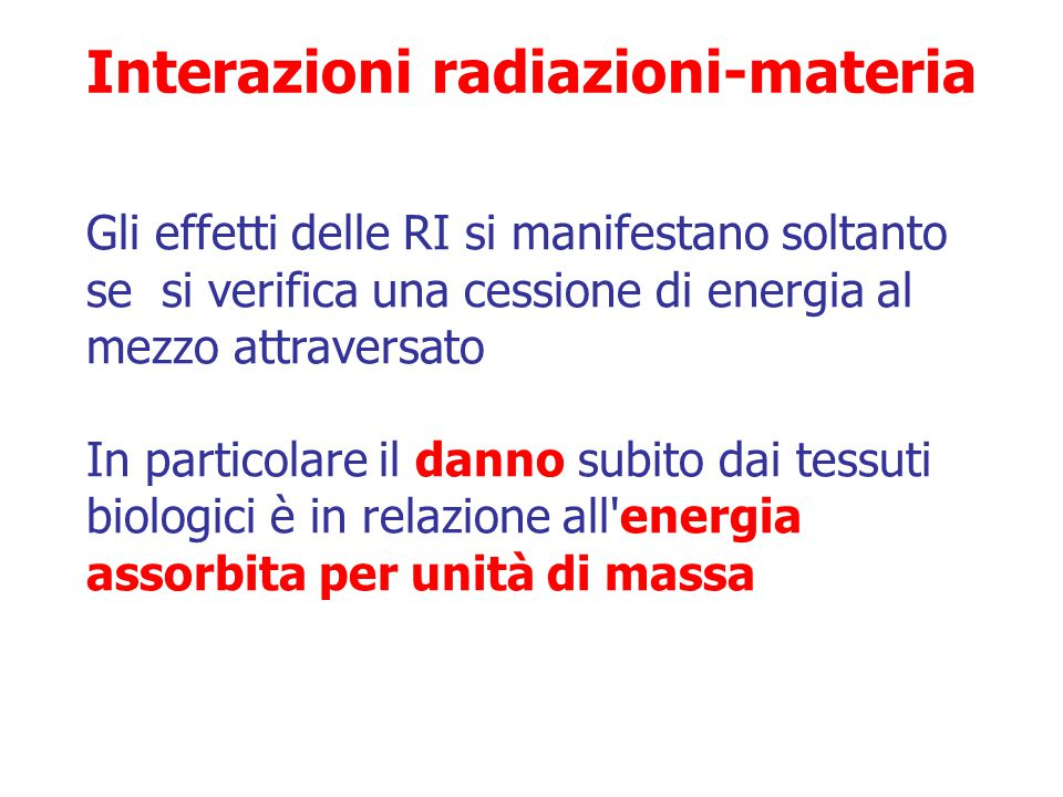 Interazioni radiazioni-materia