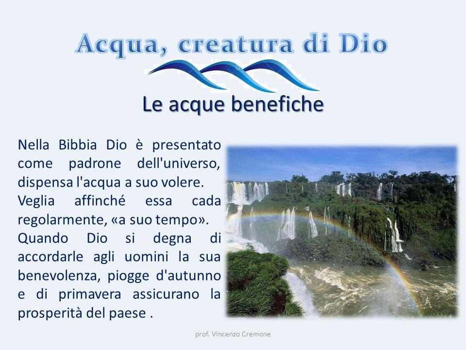 Acqua, creatura di Dio Le acque benefiche