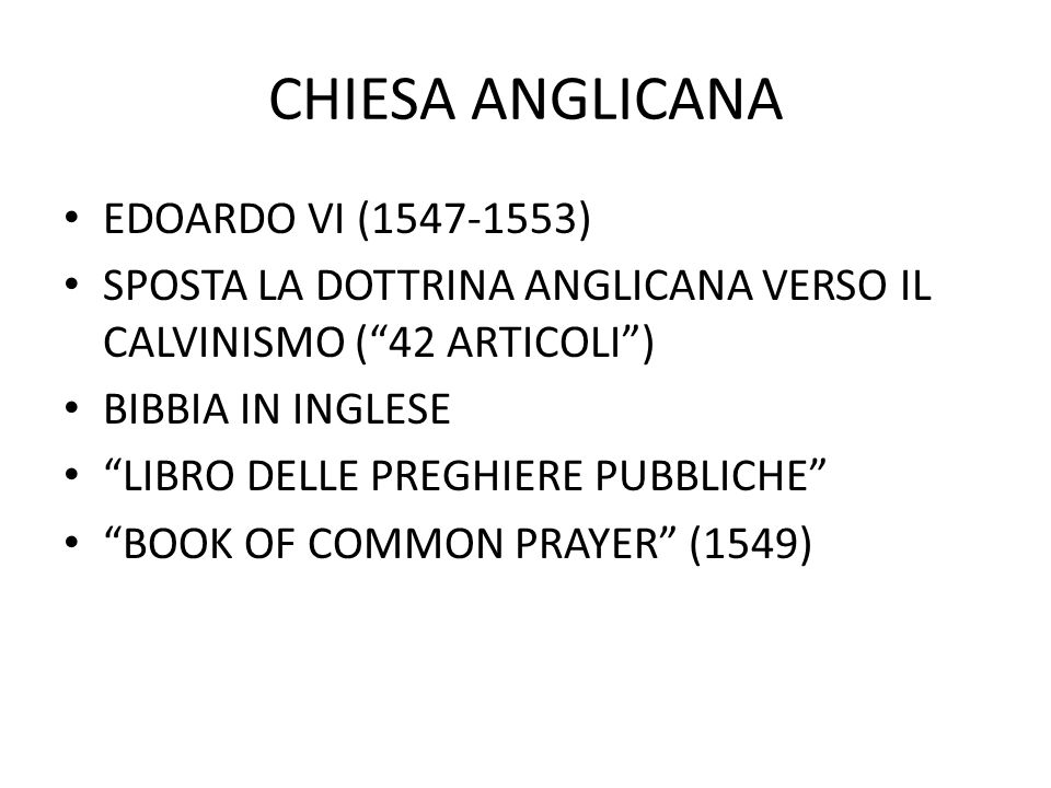 CHIESA ANGLICANA EDOARDO VI (1547-1553)