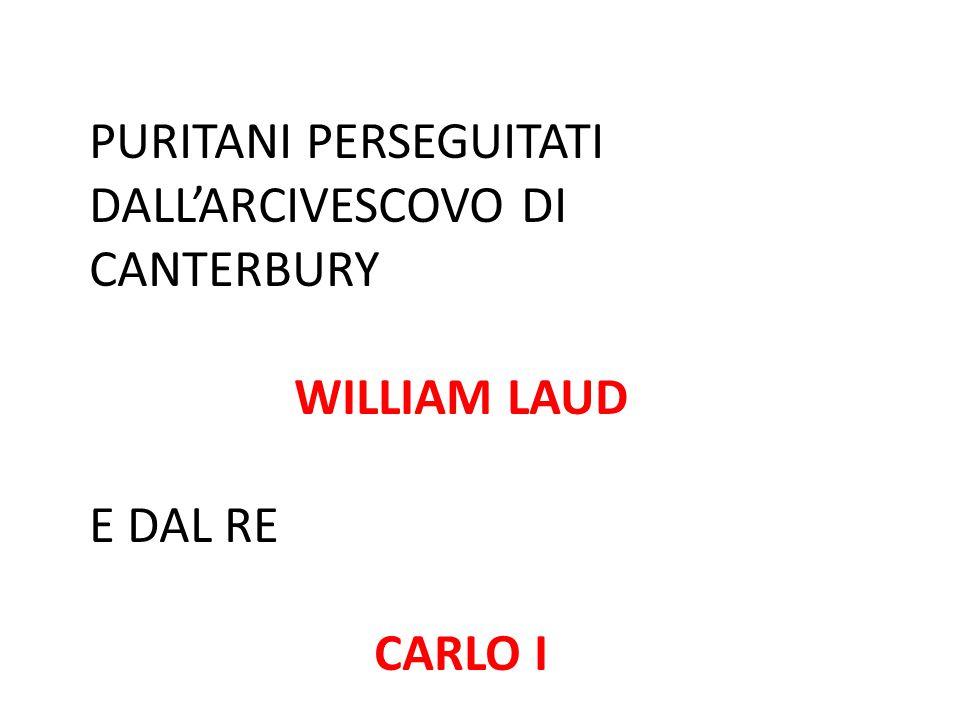 PURITANI PERSEGUITATI DALL'ARCIVESCOVO DI CANTERBURY