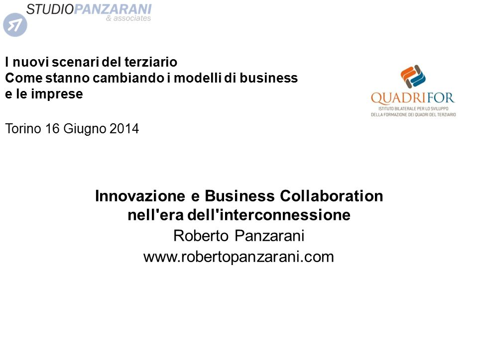 Innovazione e Business Collaboration nell era dell interconnessione