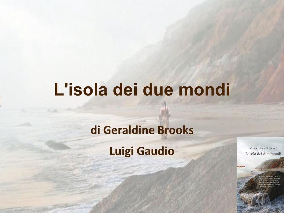 di Geraldine Brooks Luigi Gaudio
