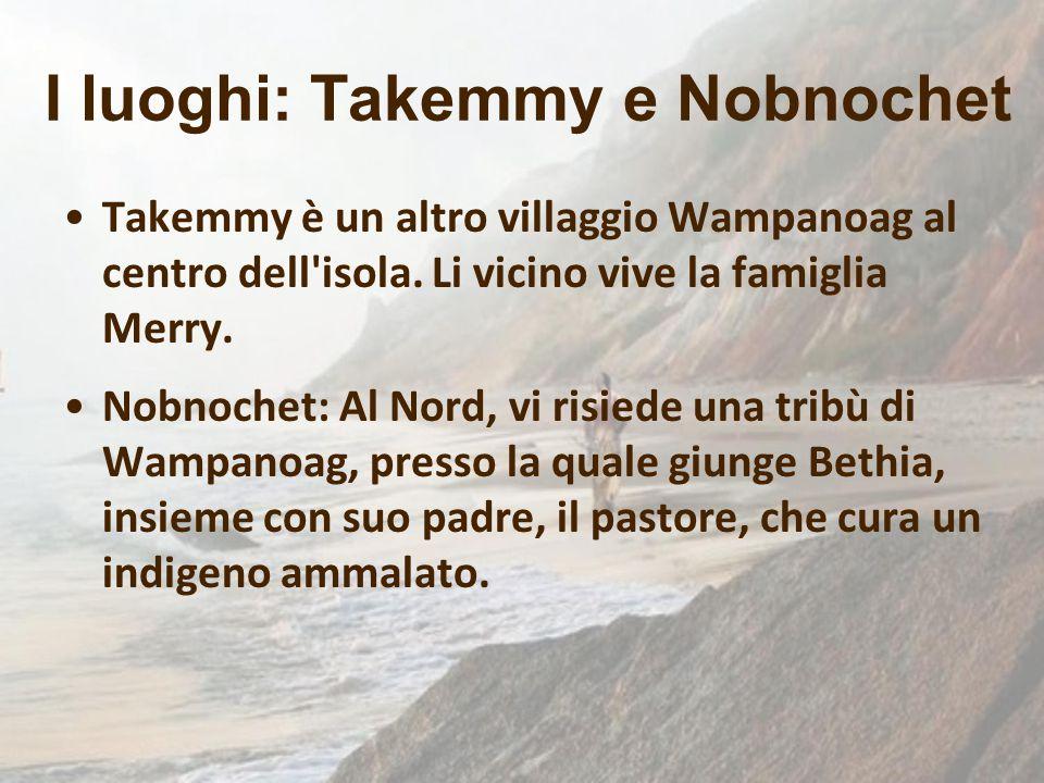 I luoghi: Takemmy e Nobnochet