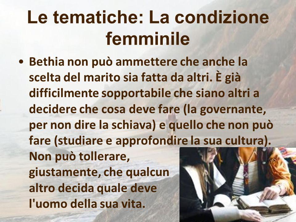 Le tematiche: La condizione femminile