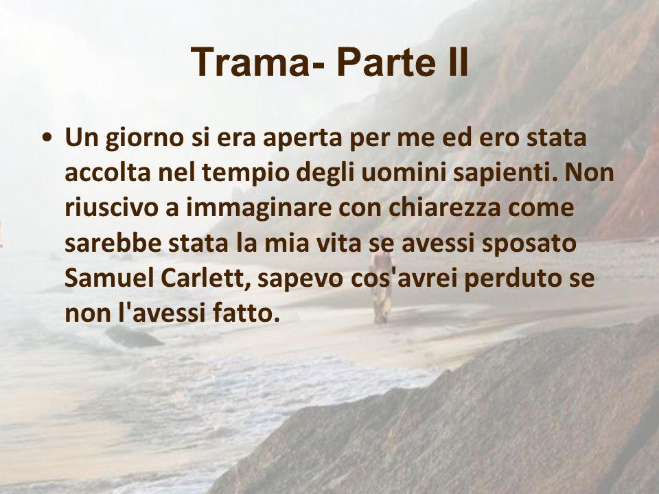 Trama- Parte II