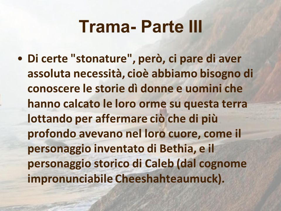 Trama- Parte III