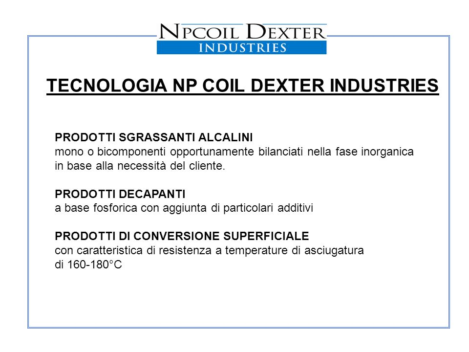 TECNOLOGIA NP COIL DEXTER INDUSTRIES