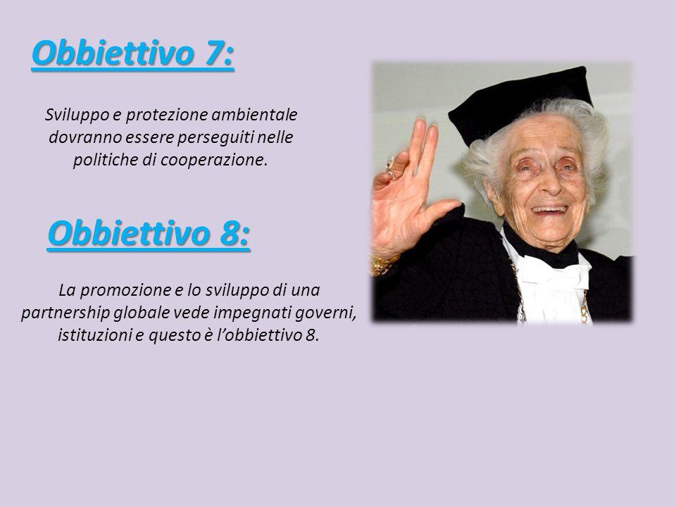 Obbiettivo 7: Obbiettivo 8: