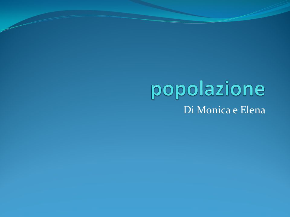 popolazione Di Monica e Elena