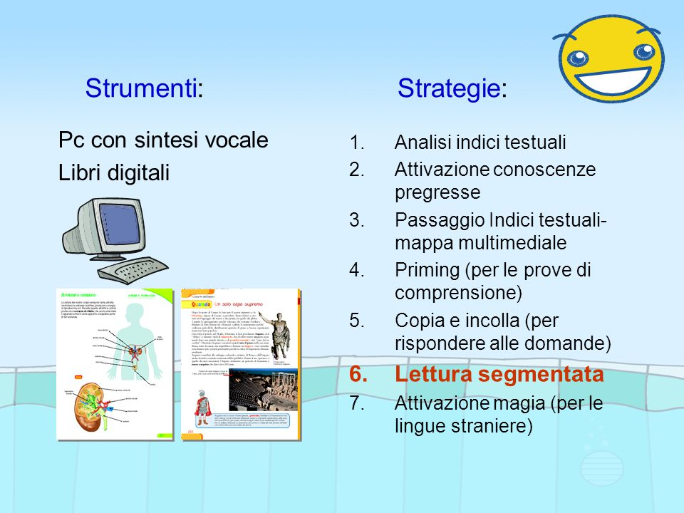 Strumenti: Strategie: Pc con sintesi vocale Libri digitali