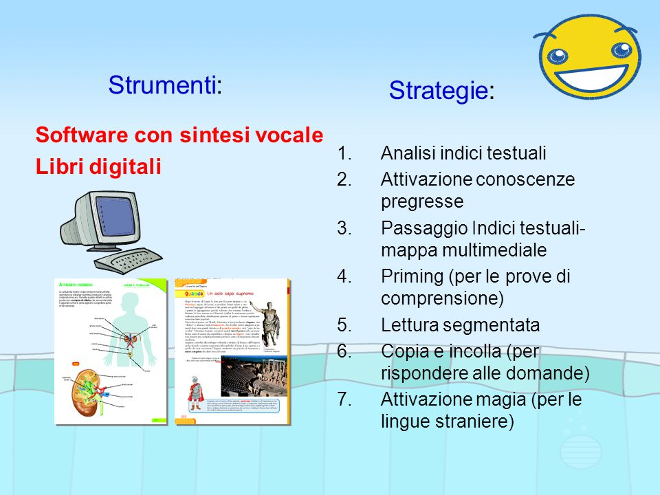Strumenti: Strategie: Software con sintesi vocale Libri digitali