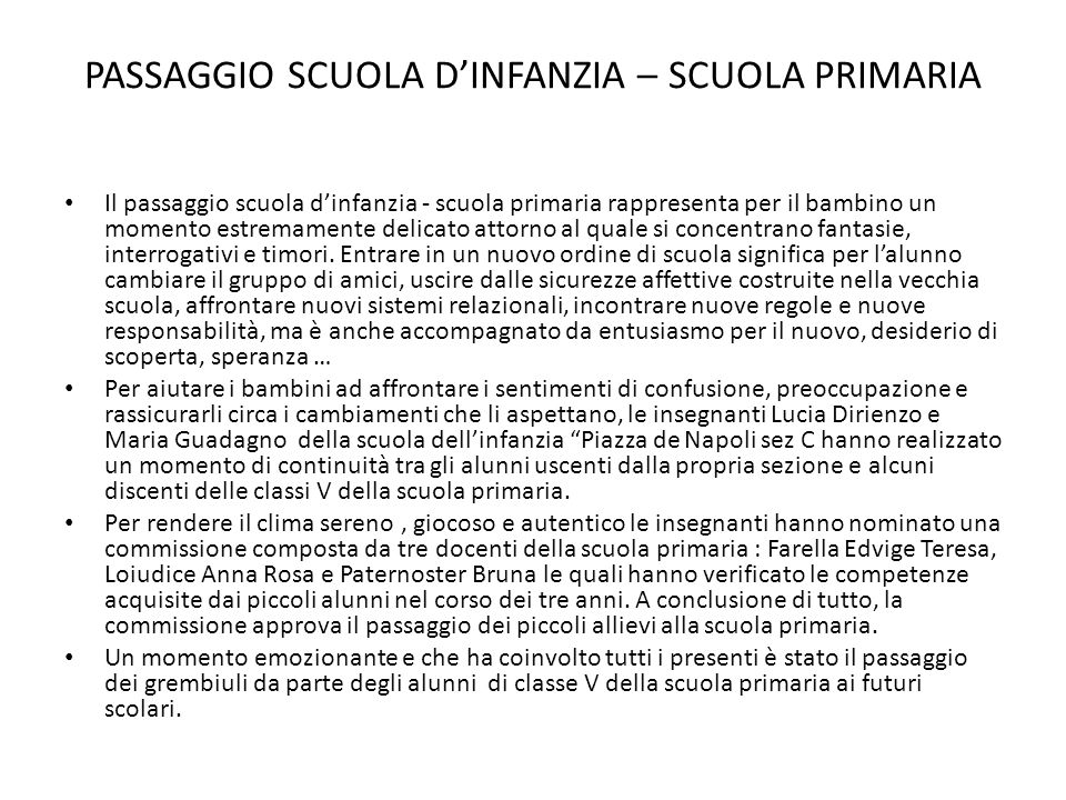 PASSAGGIO SCUOLA D'INFANZIA – SCUOLA PRIMARIA