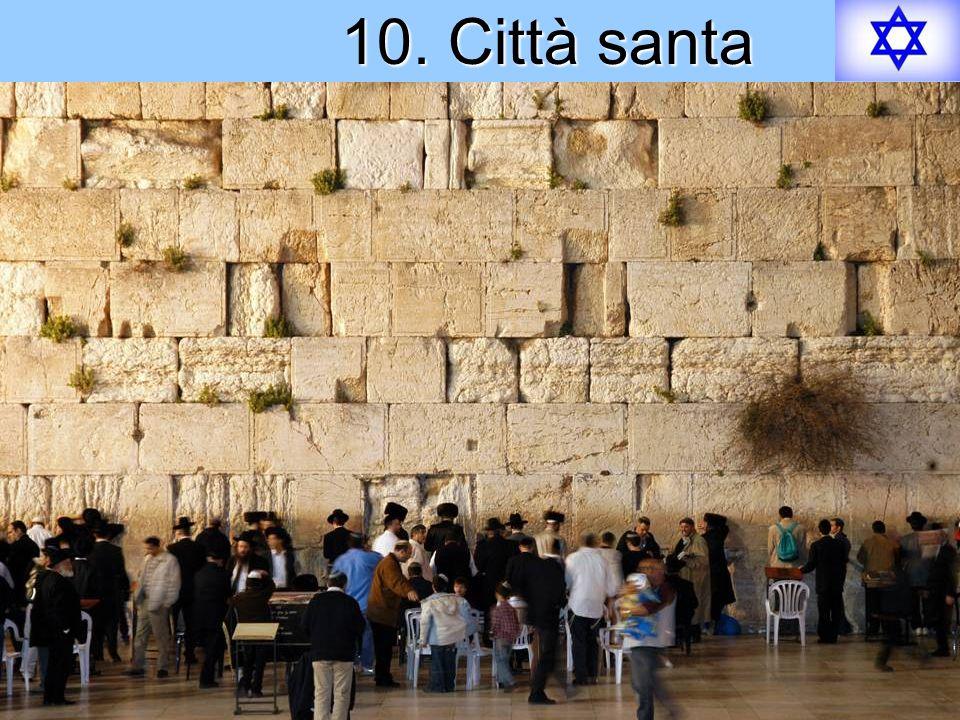 10. Città santa
