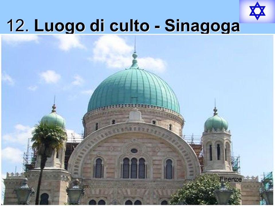 12. Luogo di culto - Sinagoga