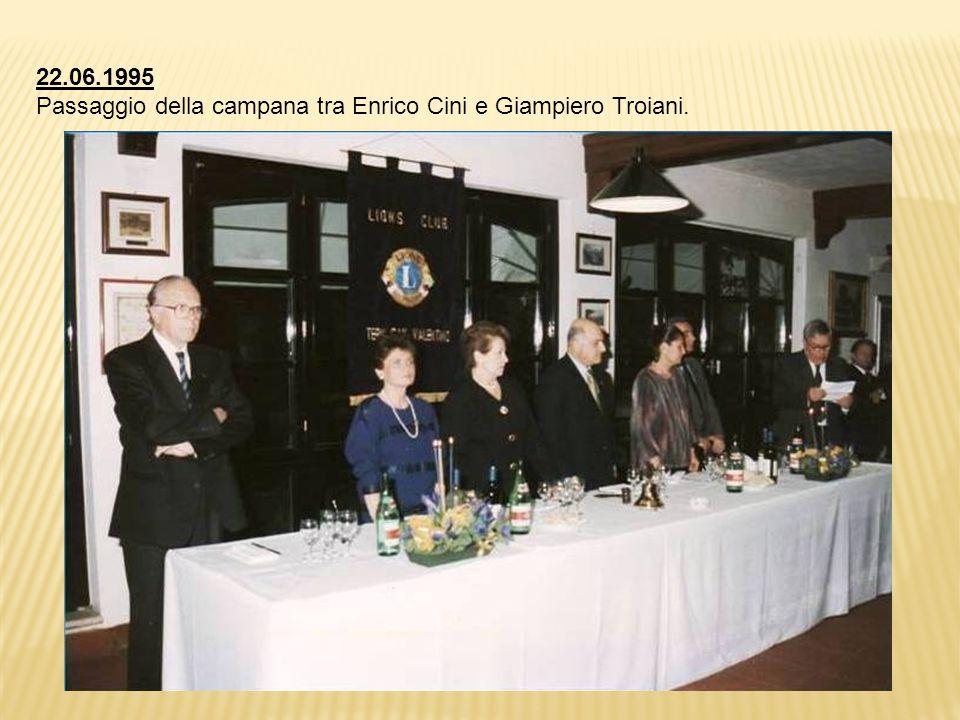 22.06.1995 Passaggio della campana tra Enrico Cini e Giampiero Troiani.