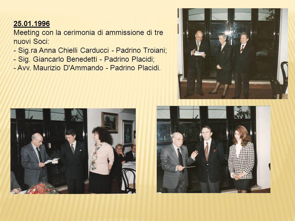25.01.1996 Meeting con la cerimonia di ammissione di tre nuovi Soci: