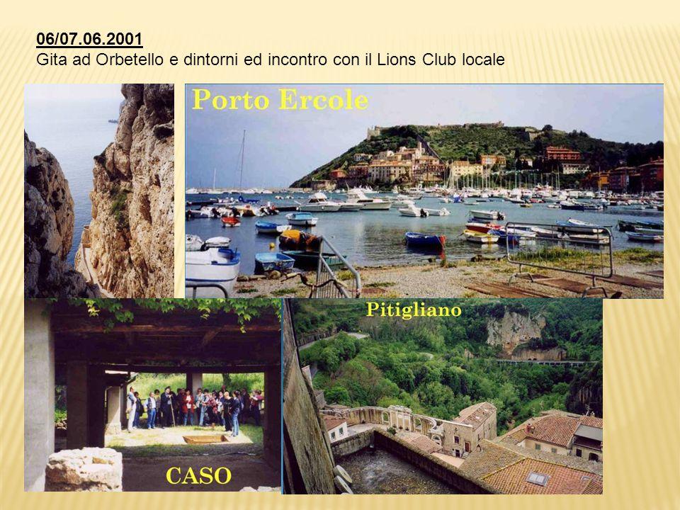06/07.06.2001 Gita ad Orbetello e dintorni ed incontro con il Lions Club locale