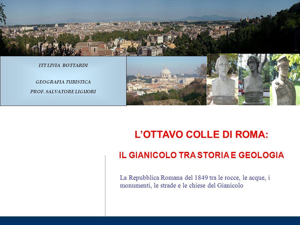 L'OTTAVO COLLE DI ROMA: