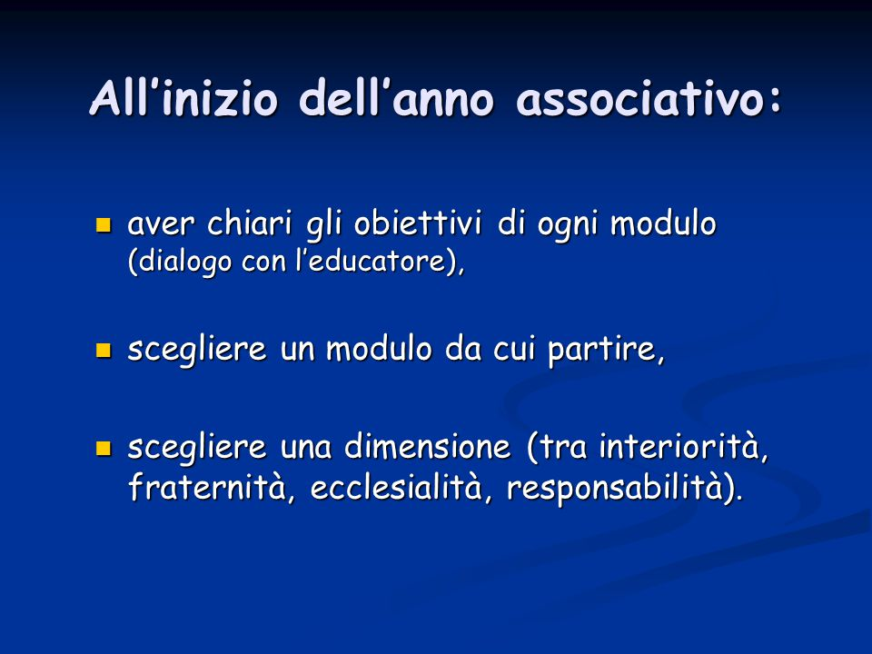 All'inizio dell'anno associativo: