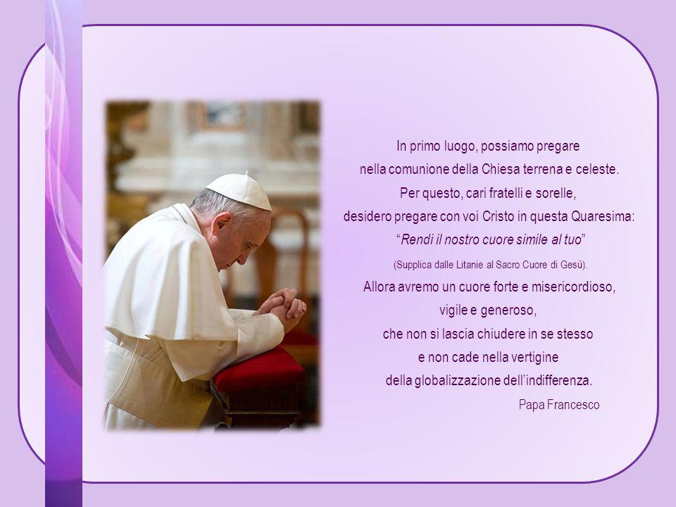 In primo luogo, possiamo pregare