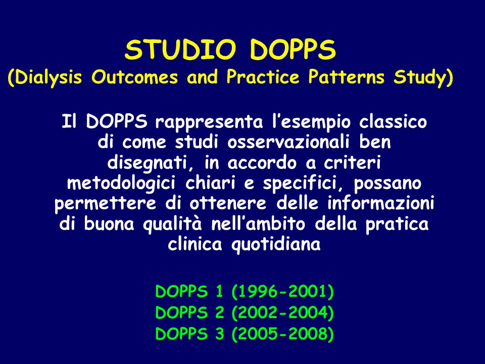 STUDIO DOPPS (Dialysis Outcomes and Practice Patterns Study)