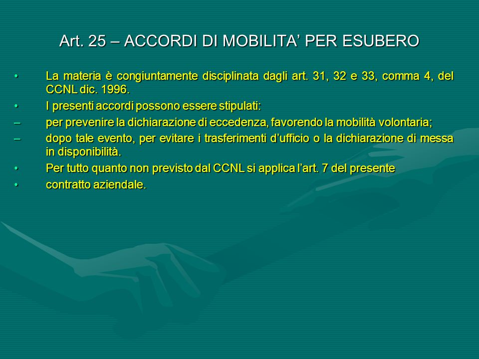 Art. 25 – ACCORDI DI MOBILITA' PER ESUBERO