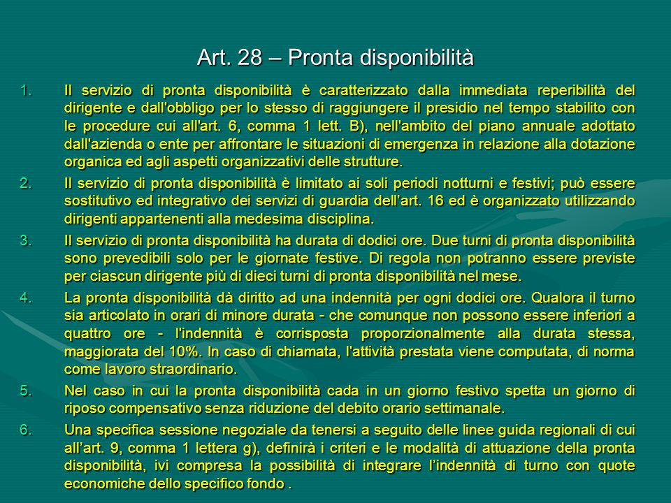 Art. 28 – Pronta disponibilità