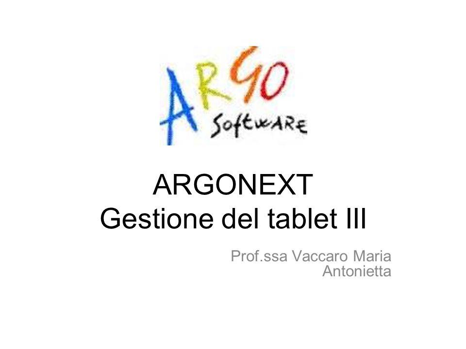 ARGONEXT Gestione del tablet III