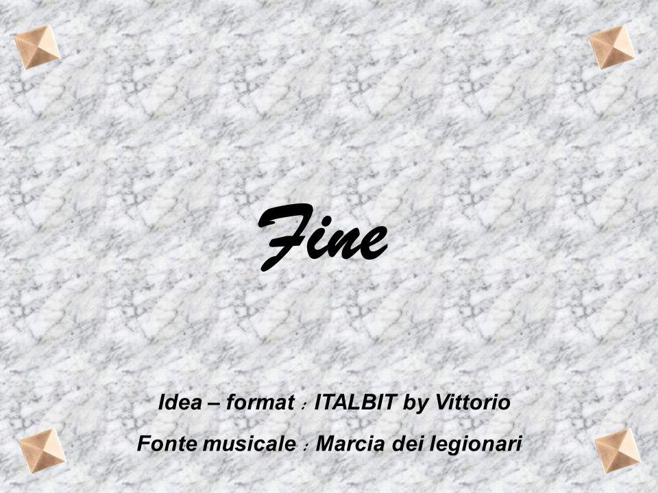 Fine Idea – format : ITALBIT by Vittorio
