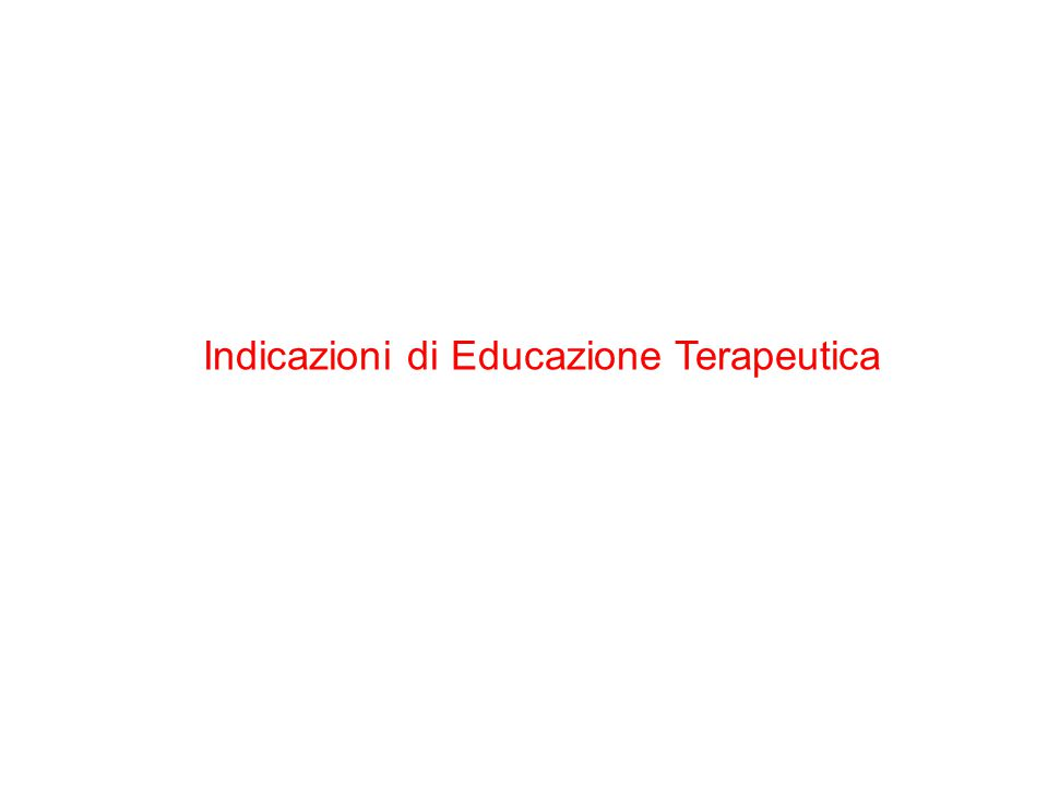 Indicazioni di Educazione Terapeutica