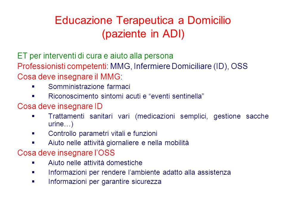 Educazione Terapeutica a Domicilio (paziente in ADI)