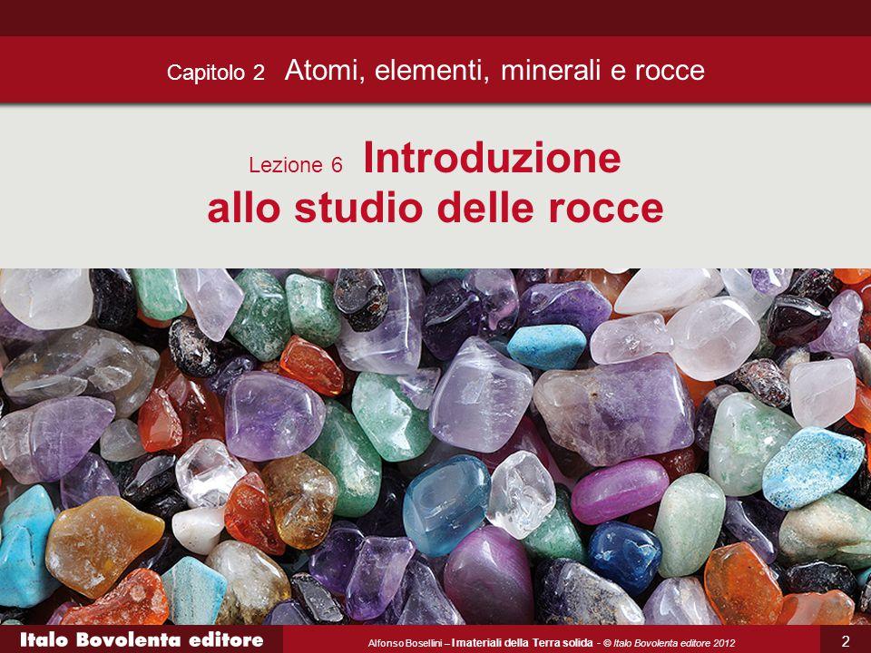 Capitolo 2 Atomi, elementi, minerali e rocce