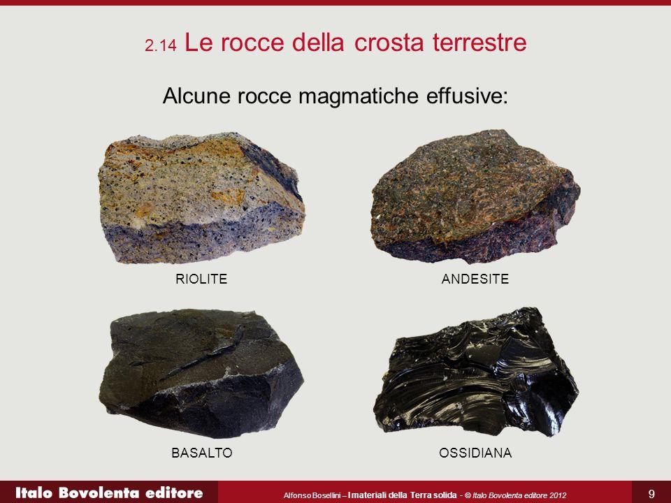 Alcune rocce magmatiche effusive: