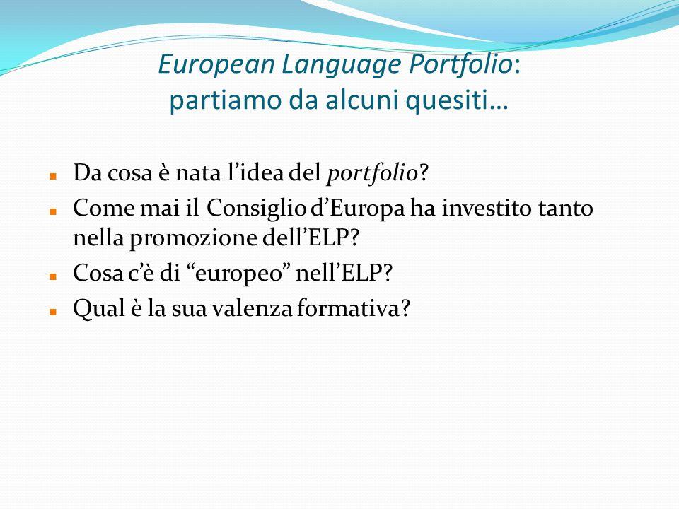 European Language Portfolio: partiamo da alcuni quesiti…