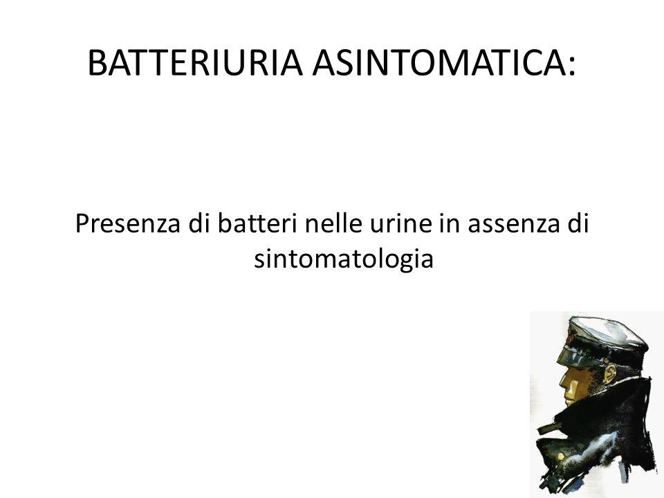 BATTERIURIA ASINTOMATICA: