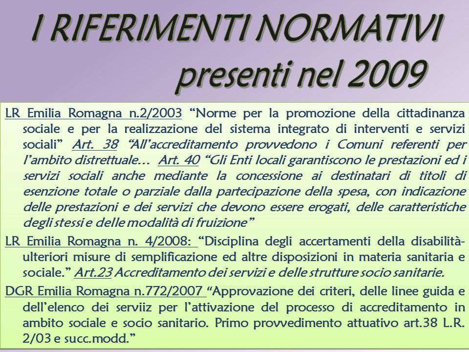 I RIFERIMENTI NORMATIVI presenti nel 2009