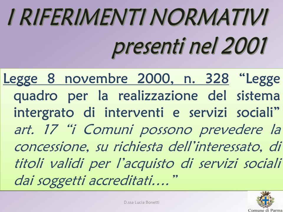 I RIFERIMENTI NORMATIVI presenti nel 2001